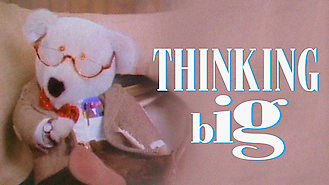 Thinking Big (1987) on Netflix in Ireland