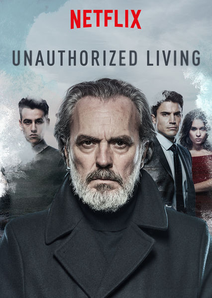 Unauthorized Living on Netflix UK