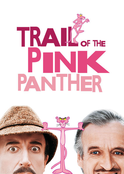 Trail of the Pink Panther on Netflix UK