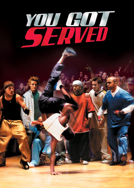 You Got Served on Netflix UK
