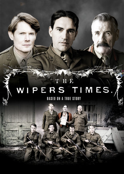 The Wipers Times on Netflix UK