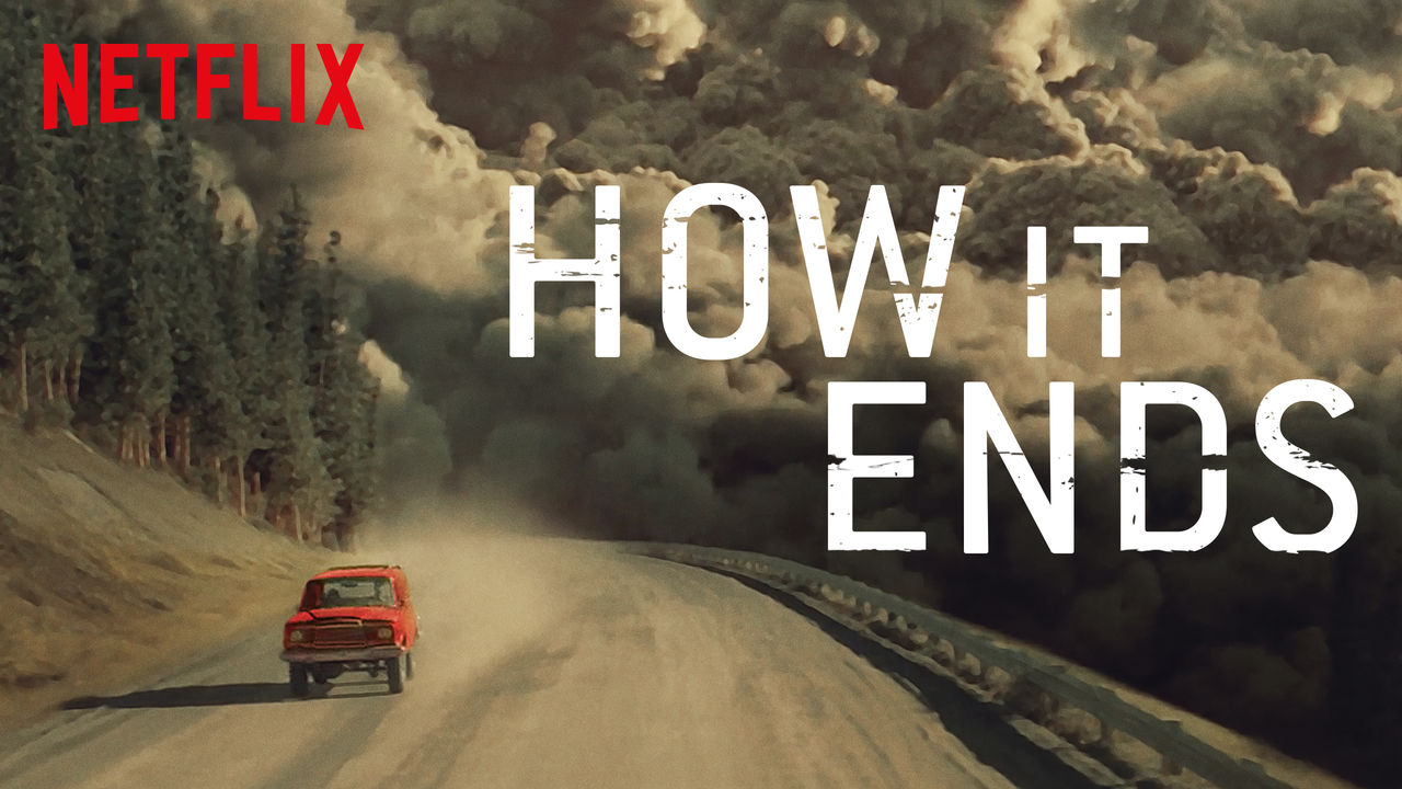 How It Ends on Netflix UK
