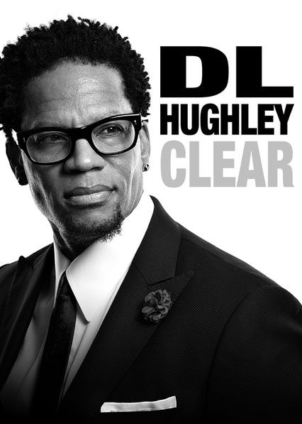 D.L. Hughley: Clear on Netflix