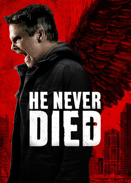 He Never Died on Netflix