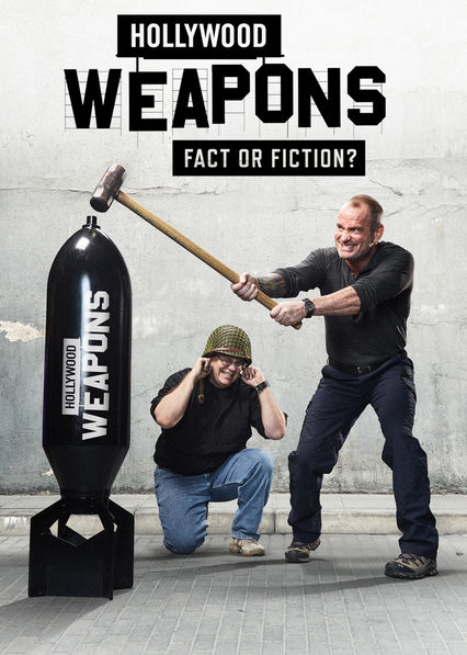 Hollywood Weapons: Fact or Fiction? on Netflix UK