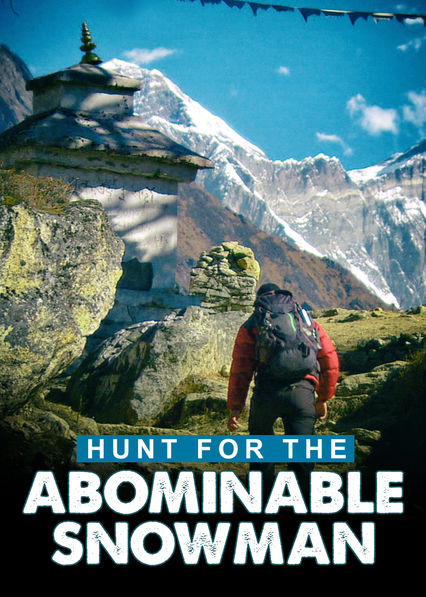 Hunt for the Abominable Snowman on Netflix UK