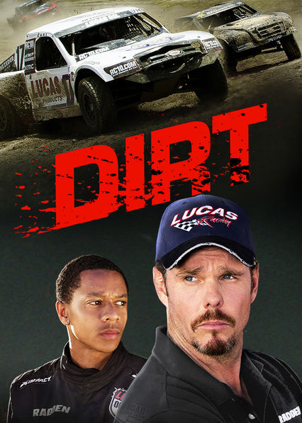 Dirt on Netflix UK