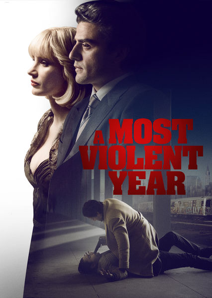 A Most Violent Year on Netflix UK