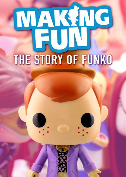 Making Fun: The Story of Funko on Netflix UK