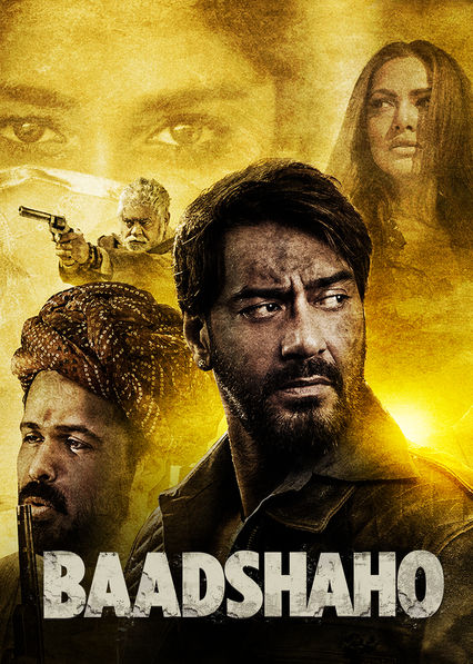 Baadshaho on Netflix UK