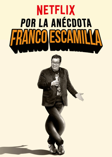 Franco Escamilla: Por la anécdota on Netflix UK