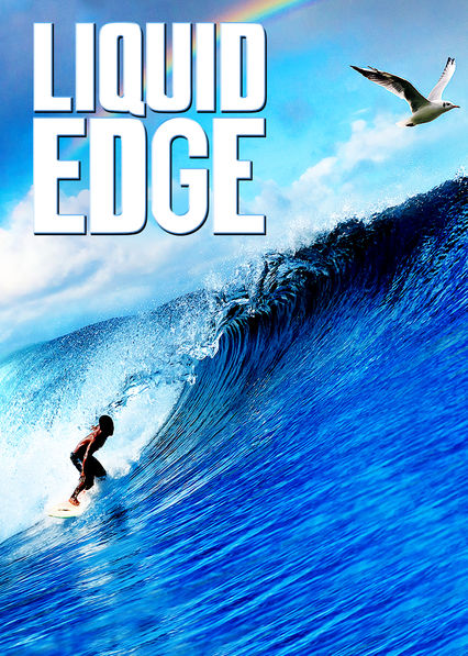 Liquid Edge on Netflix UK