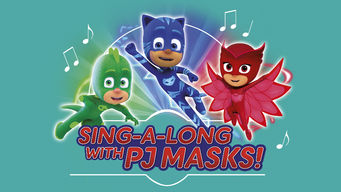 Sing-a-long with PJ Masks (2016)