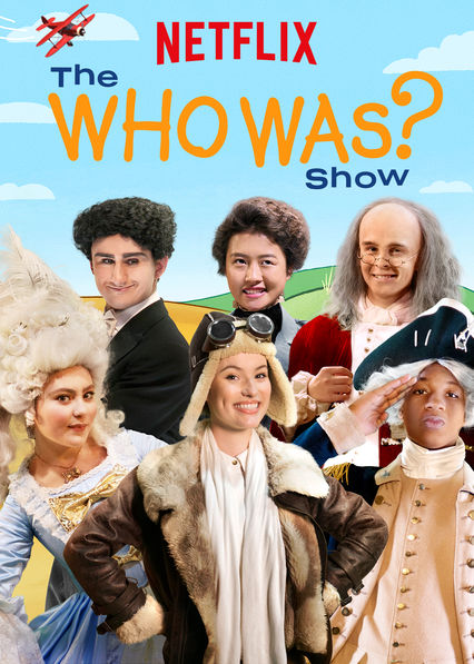 The Who Was? Show on Netflix UK