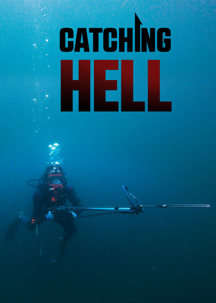 Catching Hell on Netflix UK