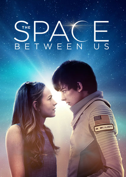 The Space Between Us on Netflix UK