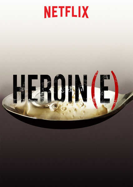 Heroin(e) on Netflix UK