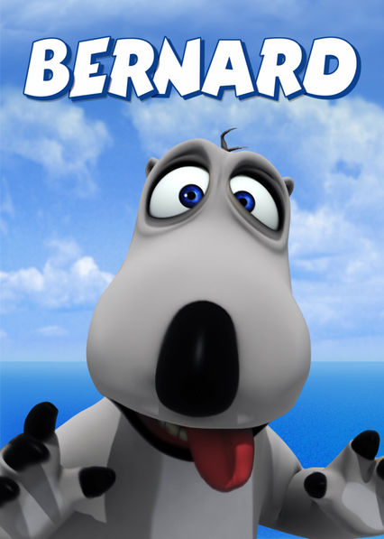 Bernard on Netflix UK