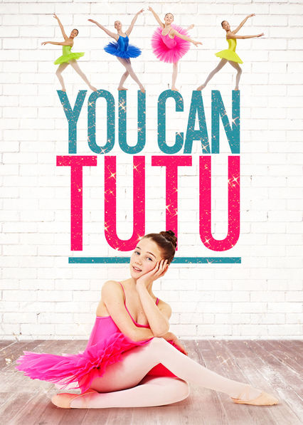 You Can Tutu on Netflix UK