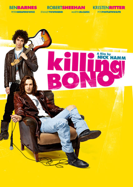 Killing Bono on Netflix UK