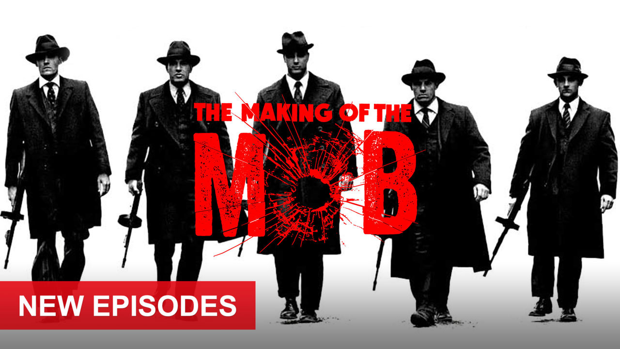 The Making of the Mob on Netflix UK