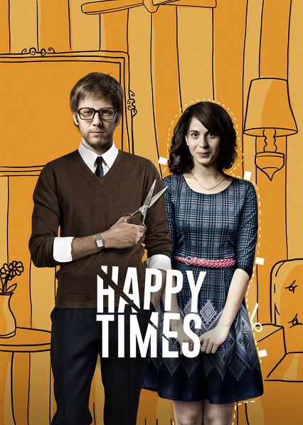 Happy Times (Tiempos Felices)