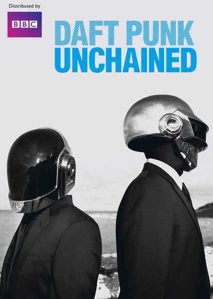 Daft Punk Unchained on Netflix UK