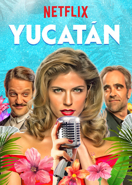 Yucatán on Netflix UK