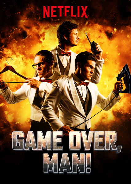 Game Over, Man! on Netflix UK