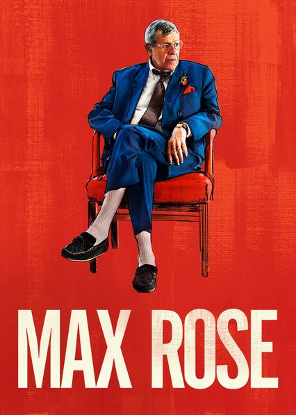 Is 'Max Rose' (2013) available to watch on UK Netflix - NewOnNetflixUK