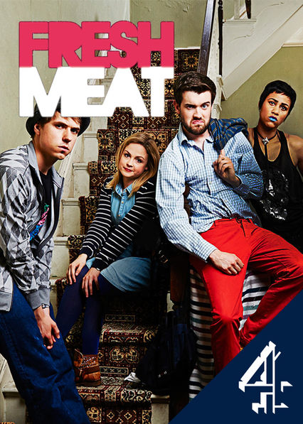 Fresh Meat on Netflix UK