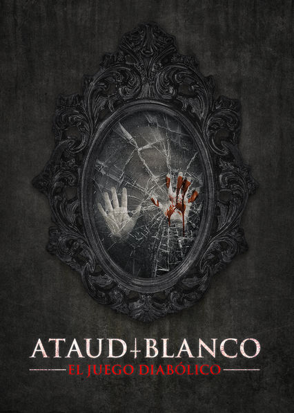 Ataud Blanco on Netflix UK