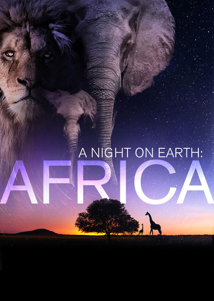 A Night on Earth: Africa