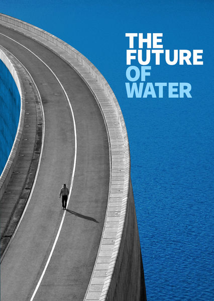 The Future of Water on Netflix UK