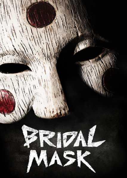 Bridal Mask on Netflix UK