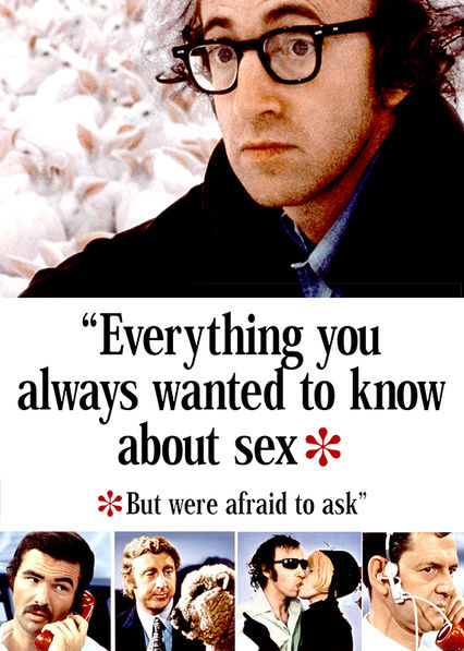Everything You Always Wanted to Know About Sex But Were Afraid to Ask on Netflix UK