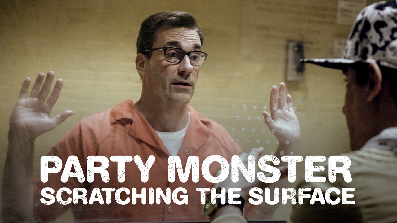 Party Monster: Scratching the Surface on Netflix UK