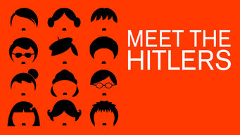 Meet the Hitlers (2014)
