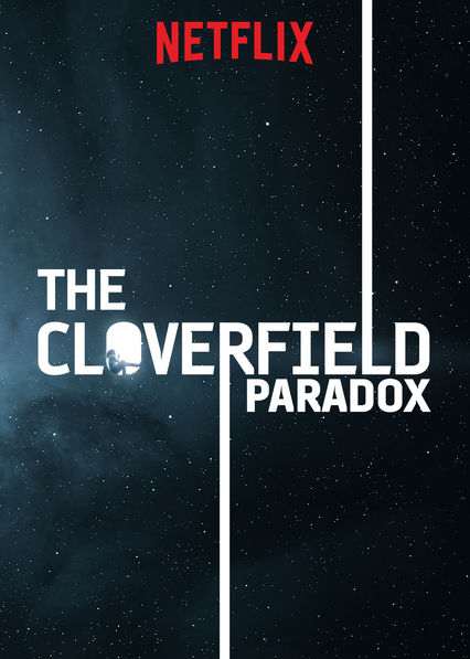 Is 'The Cloverfield Paradox' (2018) available to watch on ...