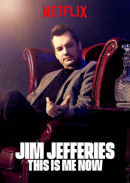 Jim Jefferies: This Is Me Now on Netflix UK