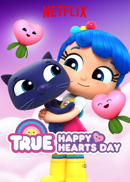 True: Happy Hearts Day on Netflix UK