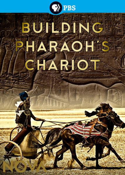 Nova: Building Pharoah's Chariot on Netflix UK