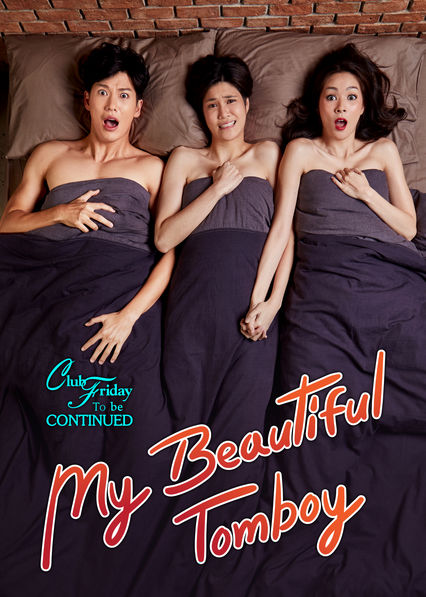 Club Friday To Be Continued - My Beautiful Tomboy on Netflix UK