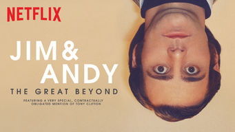 Jim & Andy: The Great Beyond - Featuring a Very Special, Contractually Obligated Mention of Tony Clifton on Netflix UK