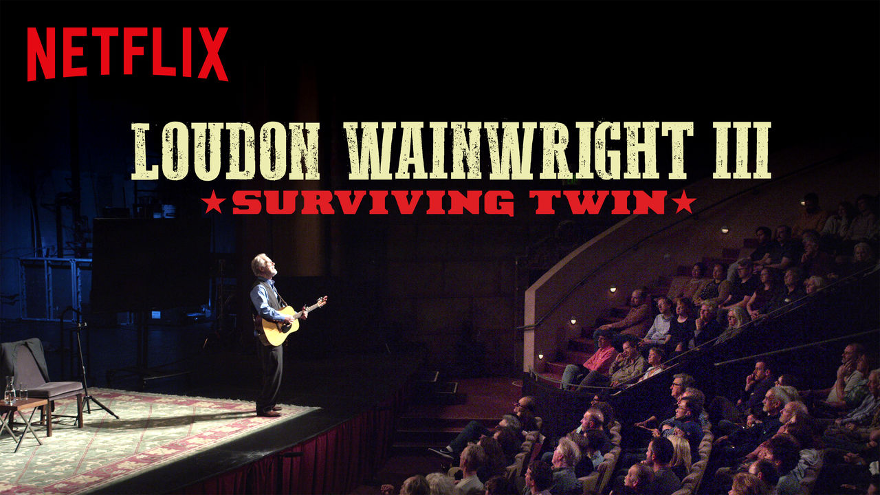 Loudon Wainwright III: Surviving Twin on Netflix UK