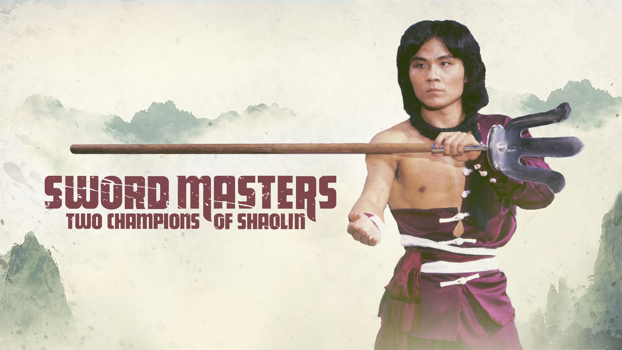 Sword Masters: Two Champions of Shaolin on Netflix UK