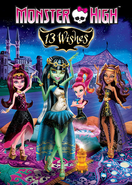 Monster High 13 Wishes on Netflix UK