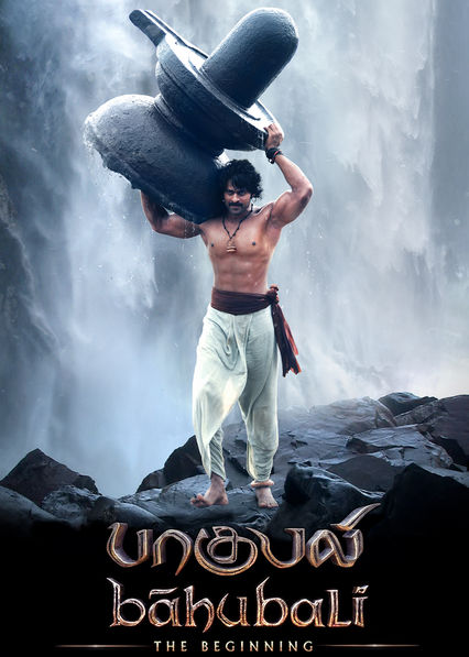 Baahubali: The Beginning (Tamil Version) on Netflix UK