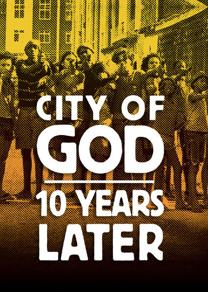 City of God: 10 Years Later on Netflix