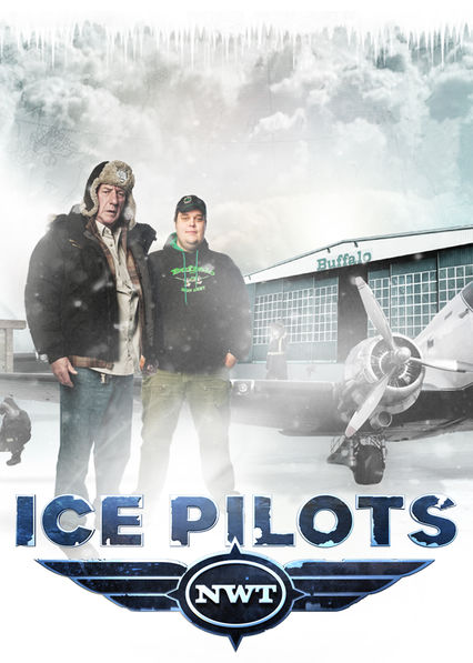 Is 39 ice pilots 39 2009 available to watch on uk netflix for Ice pilots spiegel tv